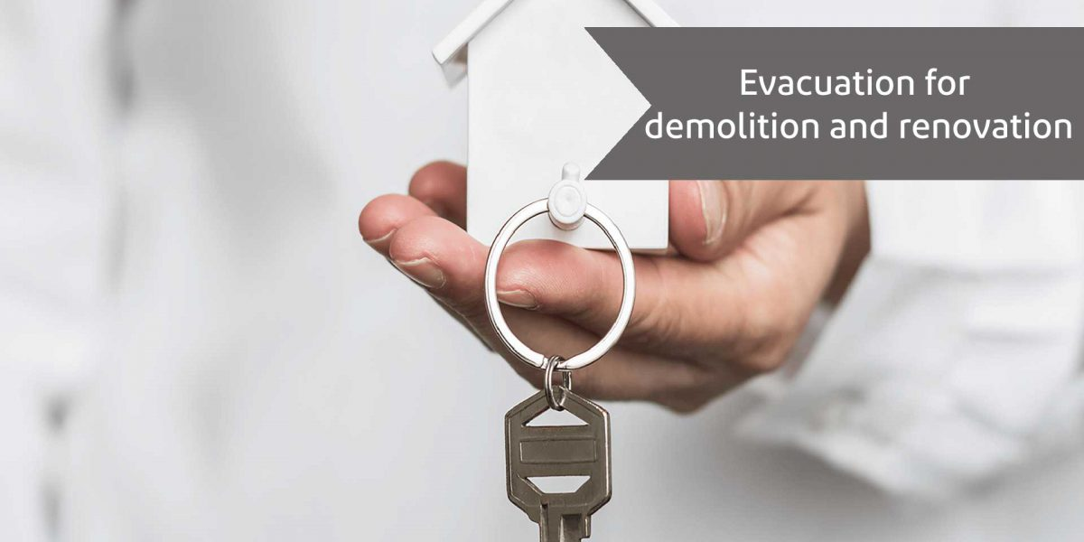 Evacuation for demolition and renovation - alemohamadlaw