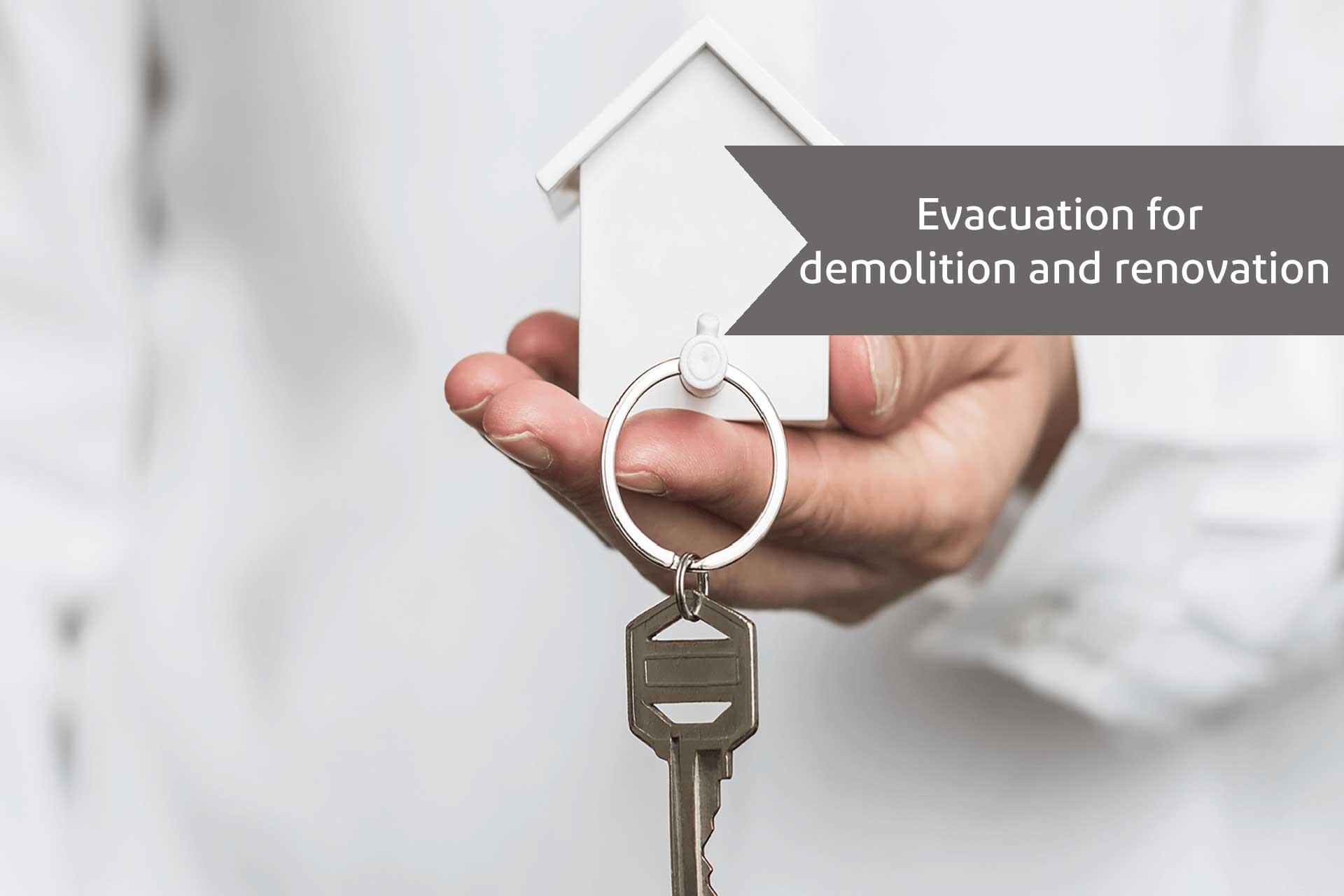 Evacuation for demolition and renovation - alemohamadlaw