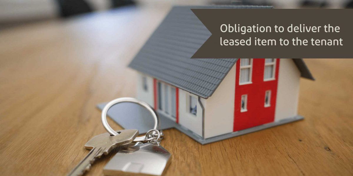 Obligation to deliver the leased item to the tenant