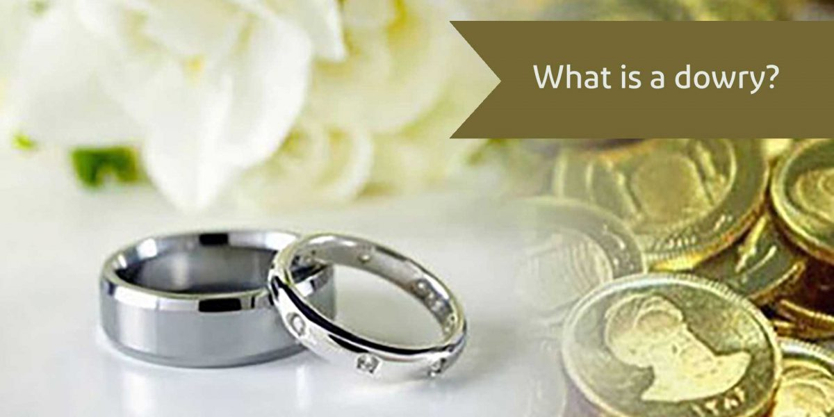 What is a dowry? alemohamadlaw