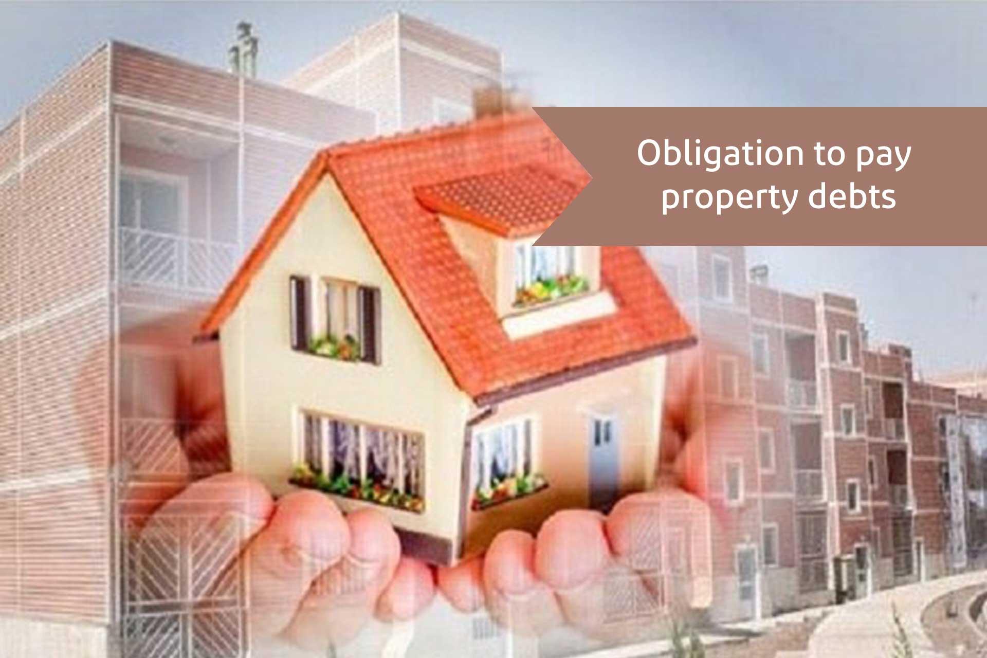 Obligation to pay property debts-alemohamad